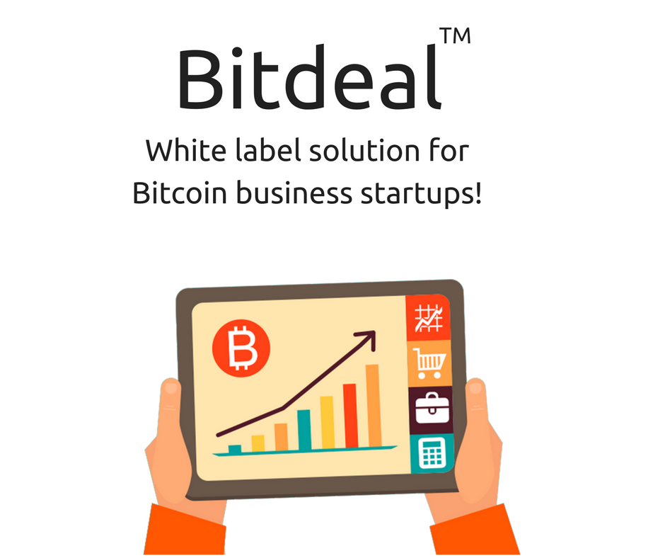 Lets get connect-Bitdeal for starting white label bitcoin trade and exchange business